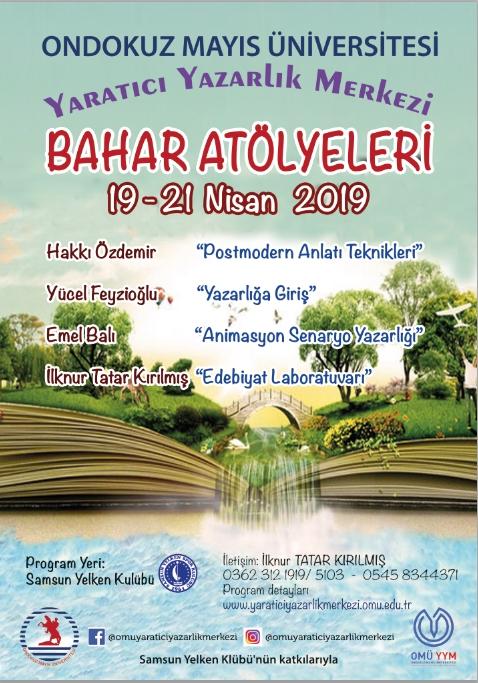 19-21 Nisan 2019 19 Mayıs Üniversitesi Yaratıcı Yazarlık Merkezi Etkinliği